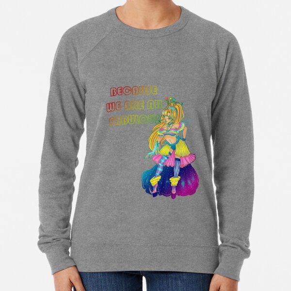 Galaxy Queen. We Are All Fabulous Lightweight Sweatshirt