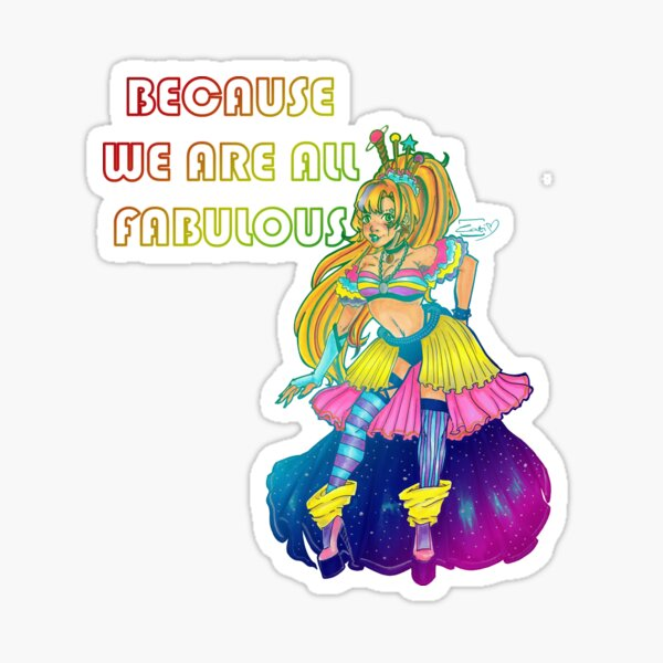 Galaxy Queen. We Are All Fabulous Sticker