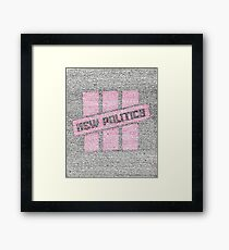 New Politics Lyric Art Framed Print