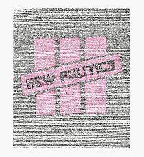 New Politics Lyric Art Photographic Print