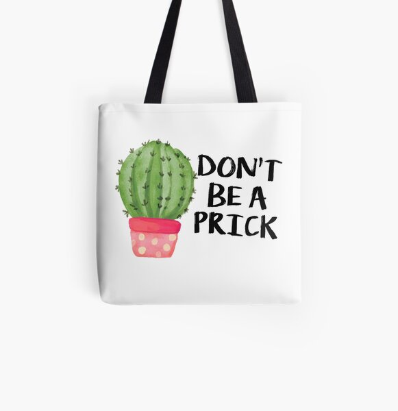 Cactus Don't Be a Prick Sticker Tote Bag All Over Print Tote Bag