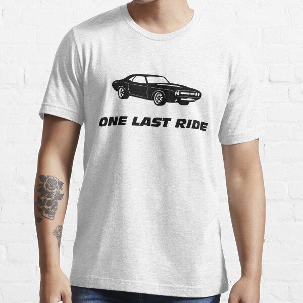 One Last Ride Essential T-Shirt