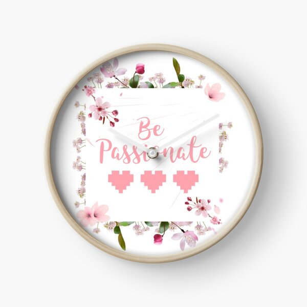 Be Passionate Clock