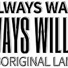 Always was always will be Aboriginal land  by Beautifultd
