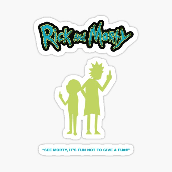 Rick and Morty Quotes Sticker