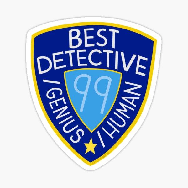 Best Detective Slash Genius Slash Human Sticker