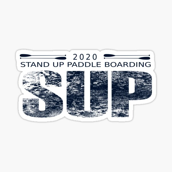 SUP Stand up paddle board pour 2020 Sticker