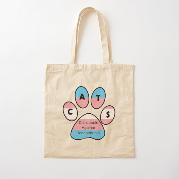 CATS - Cis-people Against Transphobia Cotton Tote Bag