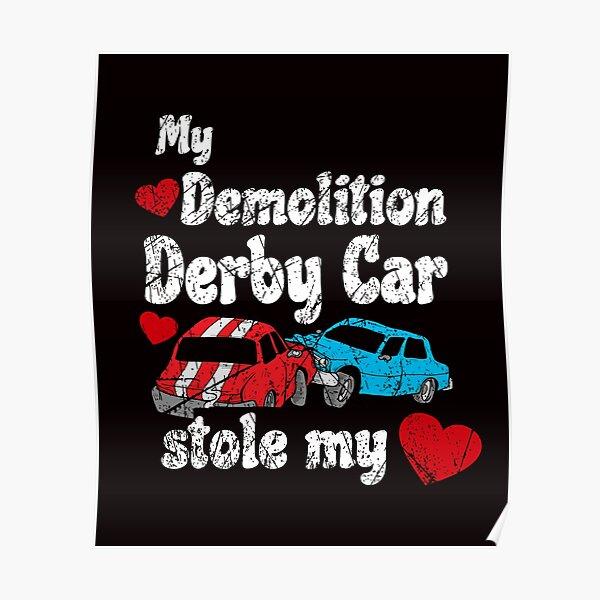 DEMOLITION DERBY ART PRINT Demo Race Track Arena Car NASCAR Crash Gift Driver V8
