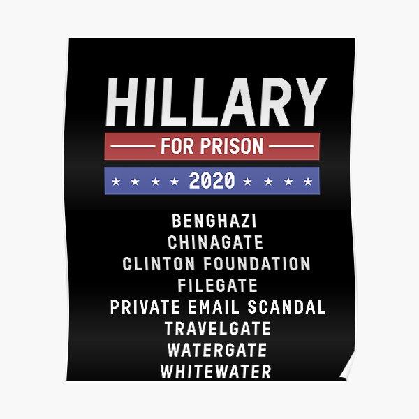Hillary For Prison 2020 Hillary Clinton Campaign 2020 Democrat Poster