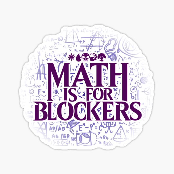 Math is for Blockers - Swamp Edition Sticker