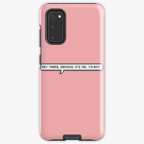 hey there, demons. Samsung Galaxy Tough Case