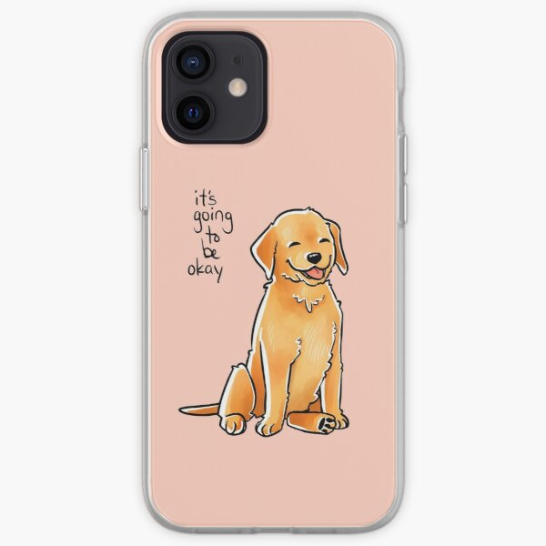 """""""It Will Be Okay"""" Puppy iPhone Soft Case"""