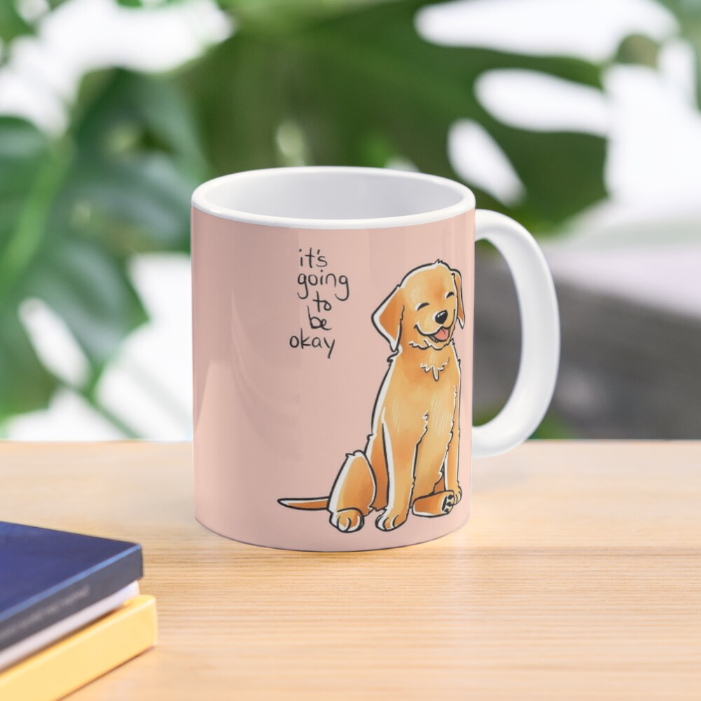 """It Will Be Okay"" Puppy Mug"