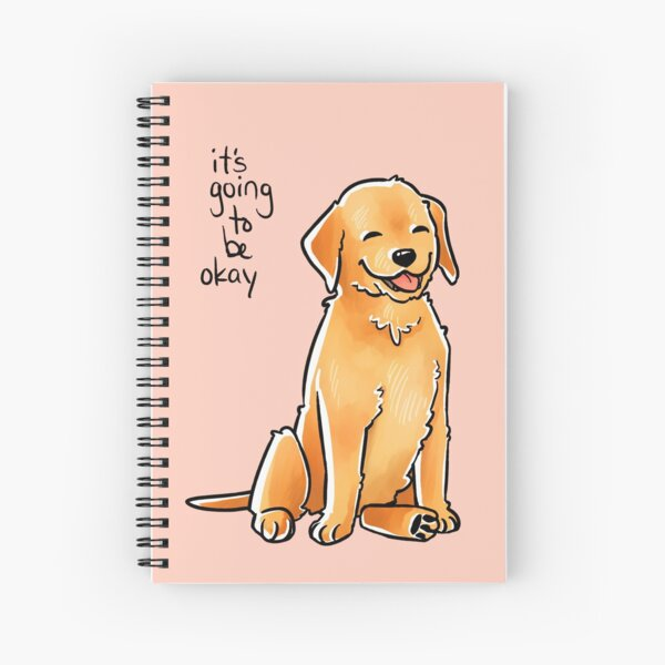 """It Will Be Okay"" Puppy Spiral Notebook"