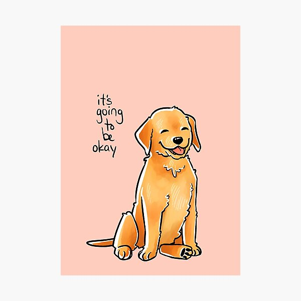 """It Will Be Okay"" Puppy Photographic Print"