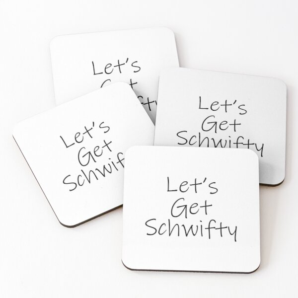 Let's Get Schwifty Coasters (Set of 4)