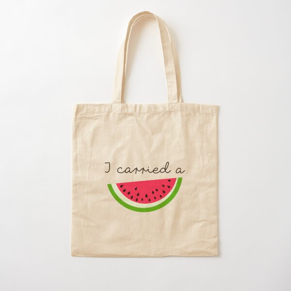 I Carried A Watermelon Cotton Tote Bag