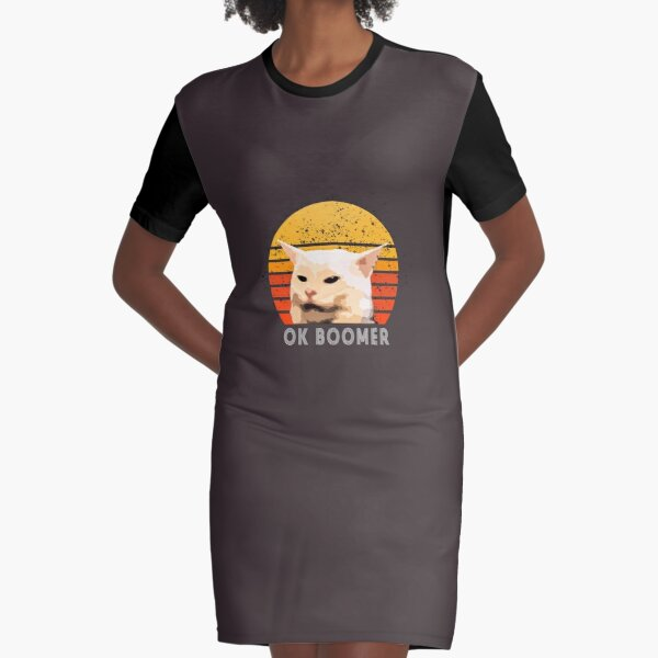 Woman Yelling At Table Dinner Funny Cat Ok Boomer Graphic T-Shirt Dress
