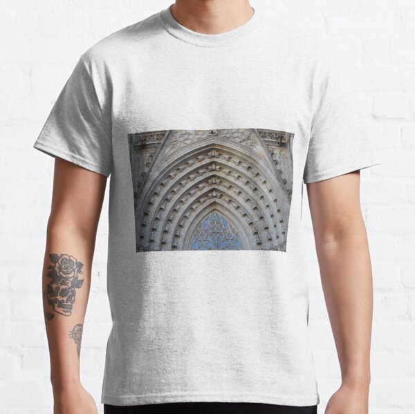 Entrance Archway, Barcelona Cathedral of Saint Eulalia Classic T-Shirt