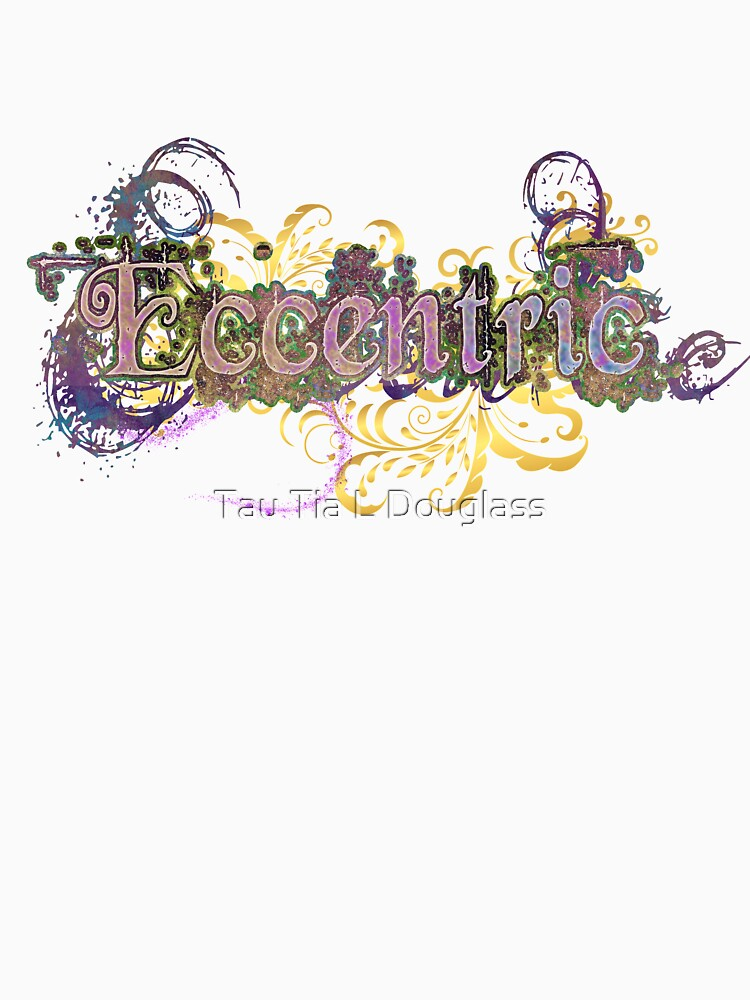 Eccentric Word Art by PurplePeacock