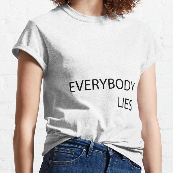 Tout le monde ment T-shirt classique