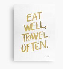 Eat Well, Travel Often – Gold Metal Print