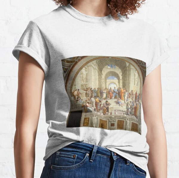 The School of Athens (1509–1511) by Raphael, depicting famous classical Greek philosophers in an idealized setting inspired by ancient Greek architecture Classic T-Shirt