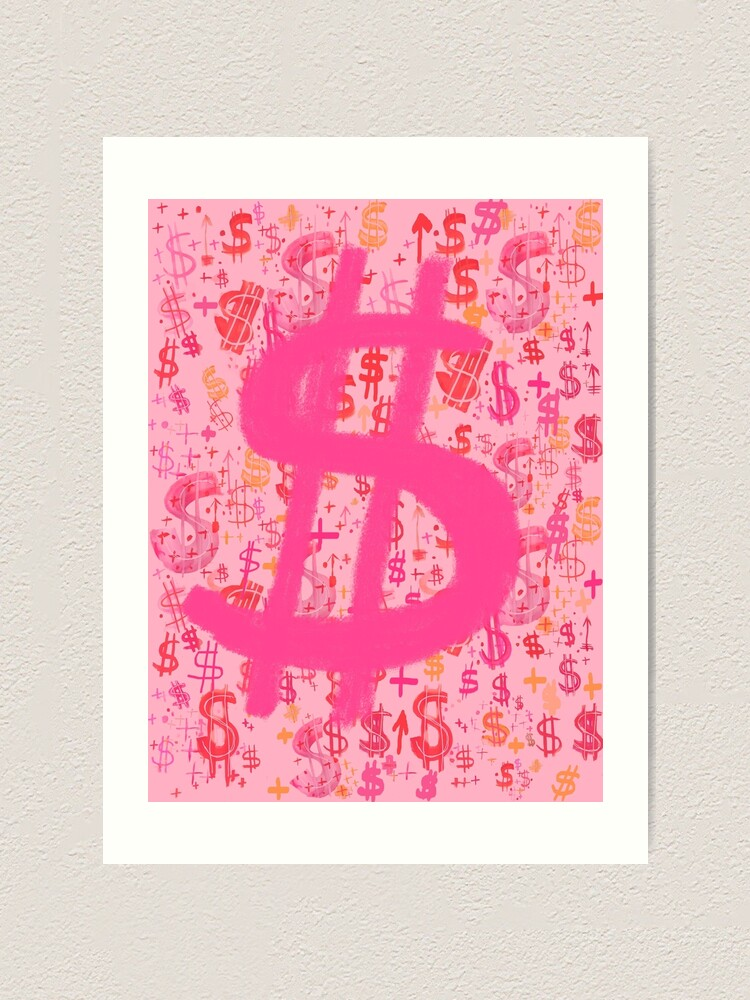 Pink Dollar Signs Art Print By Melaniebiehle Redbubble