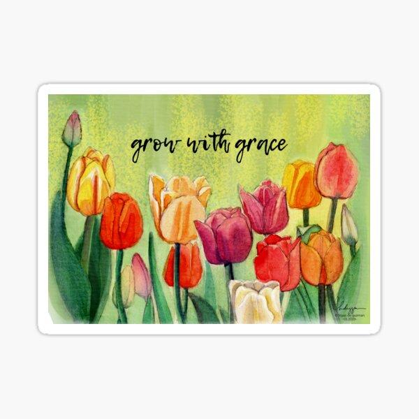 Grow with grace Sticker