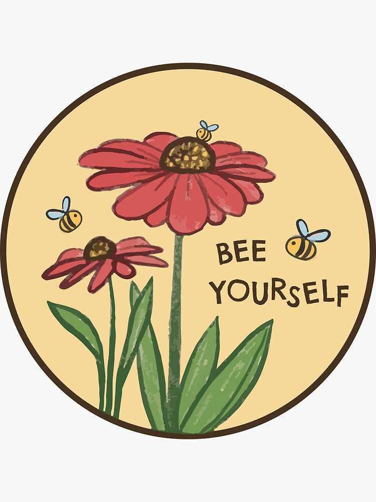 Bee Yourself by hellobubblegum
