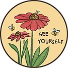 Bee Yourself by Brittany Hefren