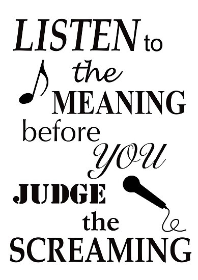 Listen To The Meaning Before You Judge The Screaming by James Lewis