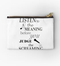 Listen To The Meaning Before You Judge The Screaming Studio Pouch