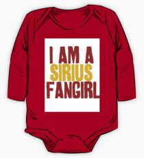 I Am a Sirius Fangirl One Piece - Long Sleeve