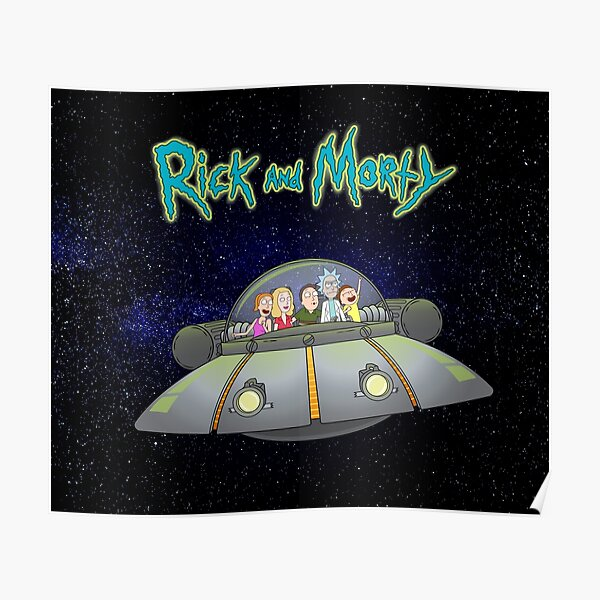 Rick and Morty - Family together flying spaceship Poster