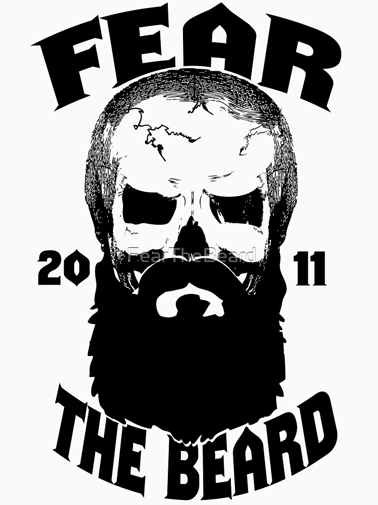Quot Fear The Beard Skull Shirt By Fear The Beard Quot T Shirt By