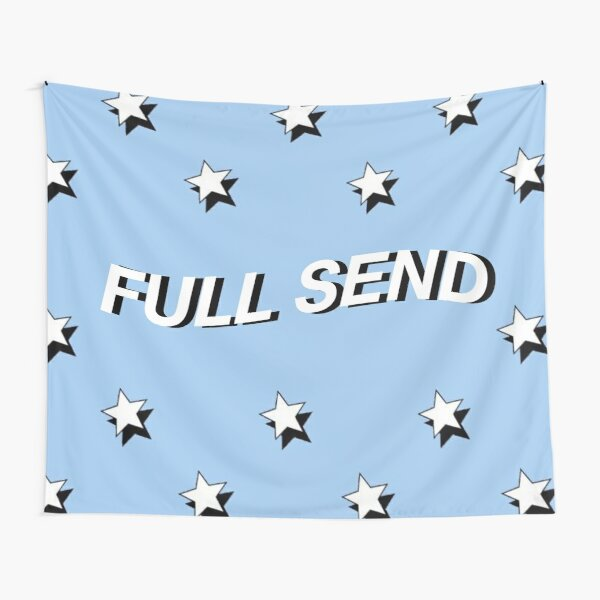 full send tapestry Tapestry
