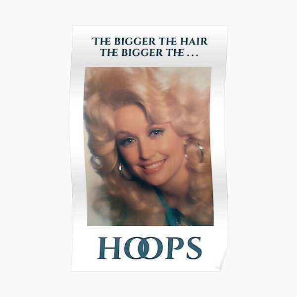 Dolly Parton Hoops Poster