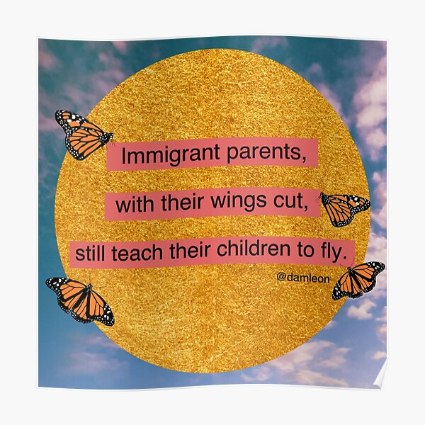 Immigrant Parents Poster