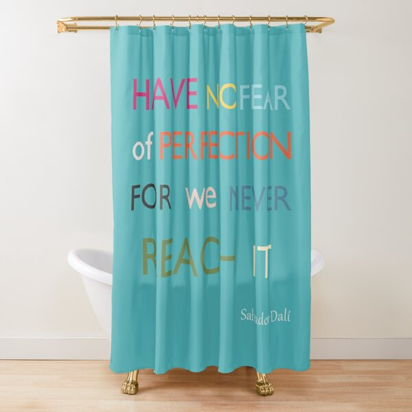 Perfection Quotes Shower Curtain