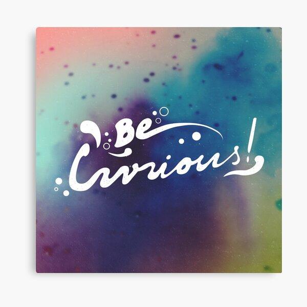curiousity. Canvas Print