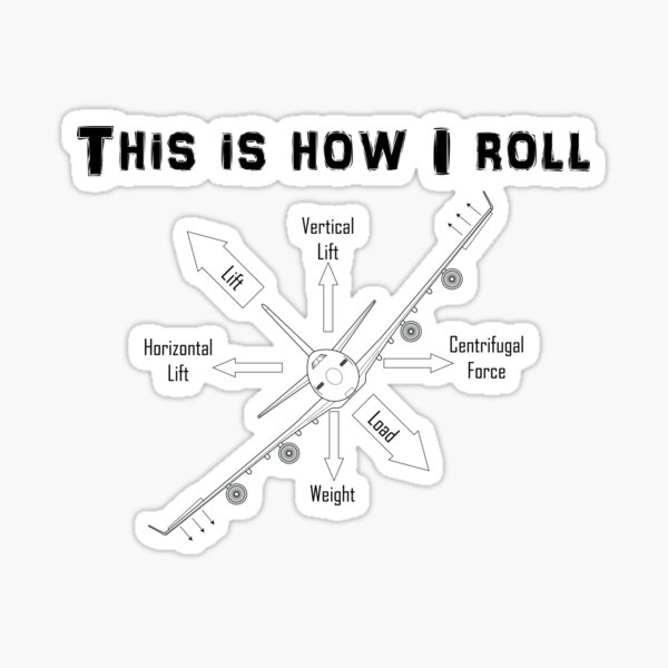 This Is How I Roll, Pilot Heavy Airplane Sticker