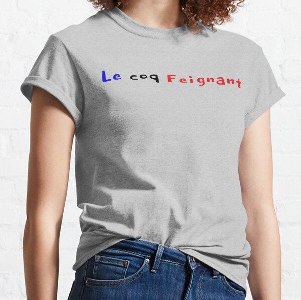 Le coq Feignant! T-shirt classique