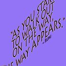 ~ As you start ~ Rumi quote by TeaseTees