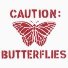 Caution: Butterflies by sweav