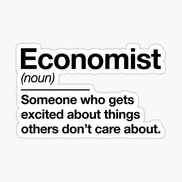 Economist definition - Economics Teacher - by Kelly Design Company Sticker