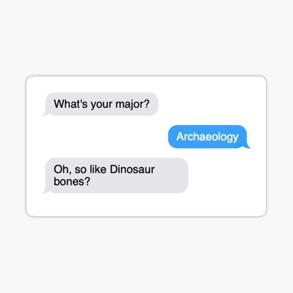 Archaeology Sticker