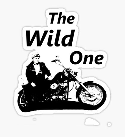 the wild one Sticker