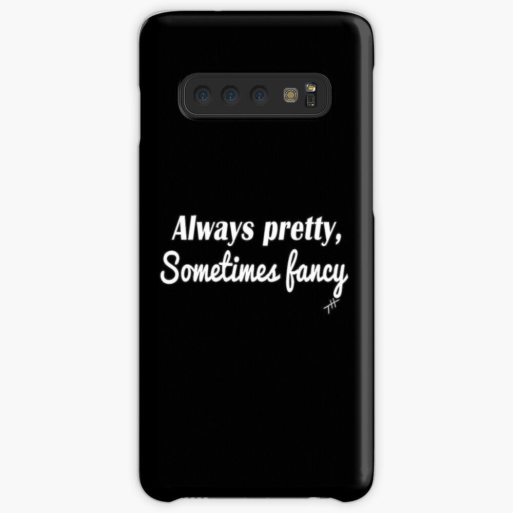 Sometimes Fancy Case & Skin for Samsung Galaxy